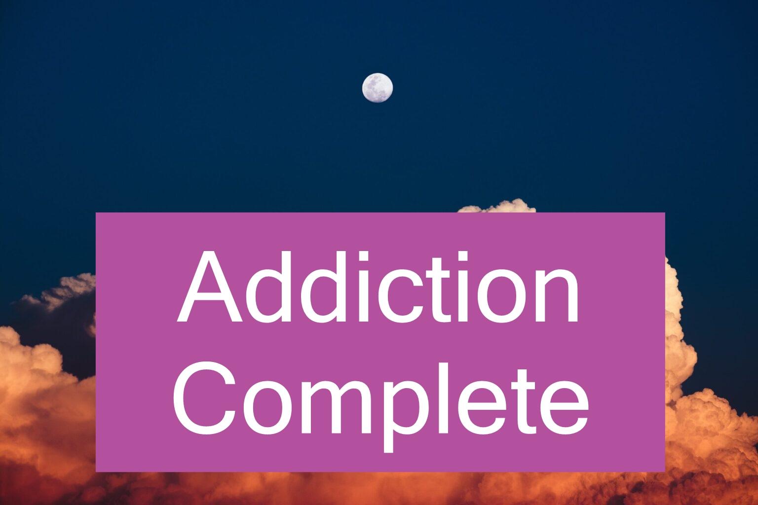 addiction complete