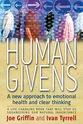 Human Givens approach by Joe Griffin and Ivan Tyrrell